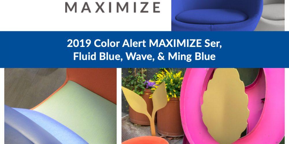 Color Alert MAXIMIZE Ser, Ming Blue, Fluid Blue and Wave